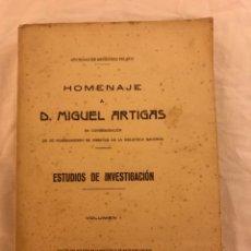 Libros antiguos: ESTUDIOS DE INVESTIGACIÓN HOMENAJE A DON MIGUEL ARTIGAS 1931. Lote 77103234