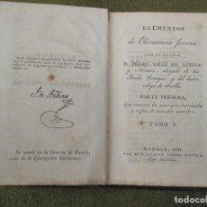 Libros antiguos: ELEMENTOS DE ELOCUENCIA FORENSE. DOCTOR D. PEDRO SAINZ DE ANDINO. TOMO I - 1828. Lote 77664701