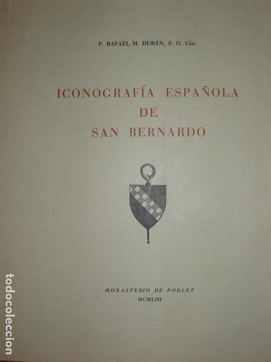 ICONOGRAFIA ESPAÑOLA DE SAN BERNARDO, RAFAEL M. DURÁN. 1953. 100 LAMINAS. (Libros antiguos (hasta 1936), raros y curiosos - Historia Moderna)