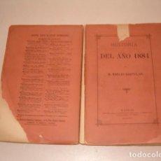 Libros antiguos: EMILIO CASTELAR. HISTORIA DEL AÑO 1884. RM79329. . Lote 79123137