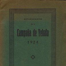 Livros antigos: EPISODIOS DE LA CAMPAÑA DE YEBALA, POR SIGIFREDO SÁINZ GUTIÉRREZ. 1924. (1.1). Lote 79623213