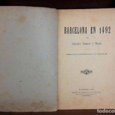 Libros antiguos: BARCELONA EN 1494. SALVADOR SANPERE Y MIQUEL. IMPRENTA DE HENRYCH Y CIA. EN COMANDITA. 1893.. Lote 79775373