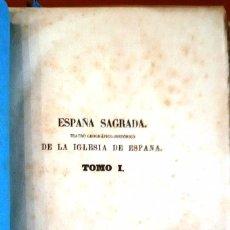 Libros antiguos: ESPAÑA SAGRADA. TEATRO GEOGRÁFICO-HISTÓRICO DE LA IGLESIA DE ESPAÑA TOMO 1 - 1879, SIN USAR. Lote 83042104