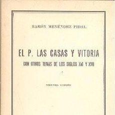 Libros antiguos: EL P. LAS CASAS Y VITORIA RAMÓN MENÉNDEZ PIDAL COLECCIÓN AUSTRAL. Lote 84446996
