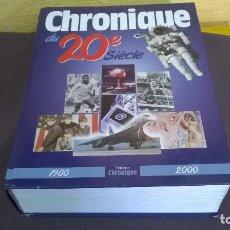 Libros antiguos: CRONICA DEL SIGLO XX EN FRANCES . Lote 84699752