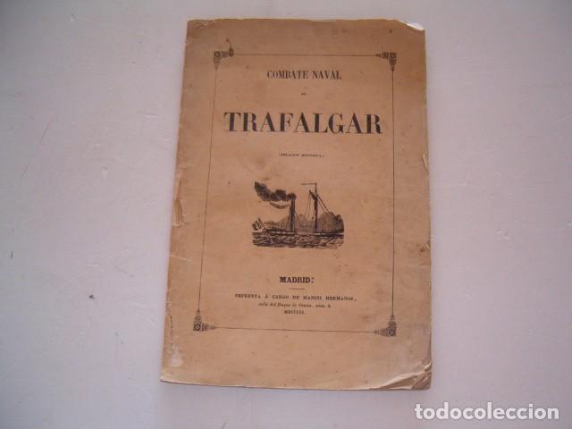 COMBATE NAVAL DE TRAFALGAR. RM80911. (Libros antiguos (hasta 1936), raros y curiosos - Historia Moderna)