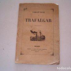 Libros antiguos: COMBATE NAVAL DE TRAFALGAR. RM80911. . Lote 86822288