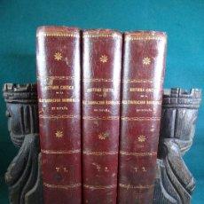 Libros antiguos: HISTORIA CRÍTICA DE LA RESTAURACIÓN BORBÓNICA EN ESPAÑA. NOGUES. 1895-1897. 3 TOMOS. COMPLETA. Lote 87010004