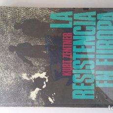 Libros antiguos: HISTORIA ILUSTRADA DE LA RESISTENCIA EN EUROPA 1933 - 1945 - ZENTNER, KURT. Lote 87402900