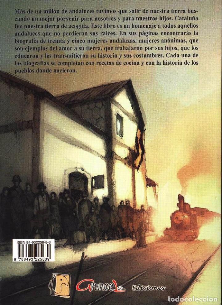 Libros antiguos: LIBRO UNA ANDALUCÍA LEJANA HOMENAJE A LA MUJER ANDALUZA POR FRANCISCO TORRES MUÑOZ. SIERRA DE YEGUAS - Foto 2 - 87422372