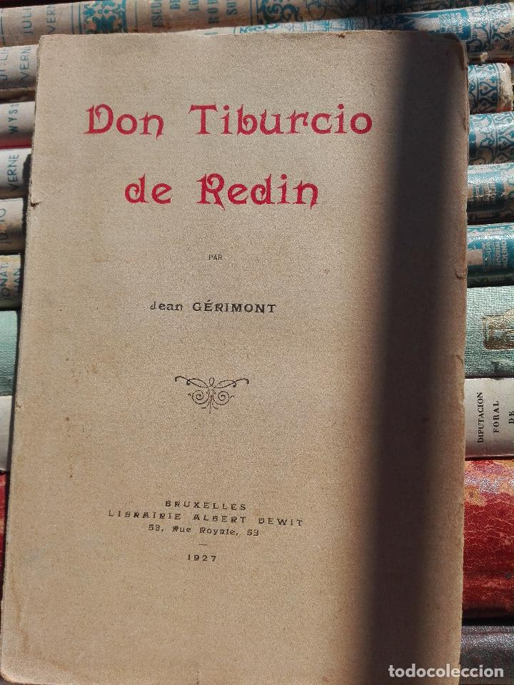 DON TIBURCIO DE REDÍN. 1927. ILUSTRADO A MANO (Libros antiguos (hasta 1936), raros y curiosos - Historia Moderna)