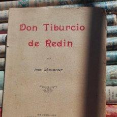 Libros antiguos: DON TIBURCIO DE REDÍN. 1927. ILUSTRADO A MANO. Lote 87570524