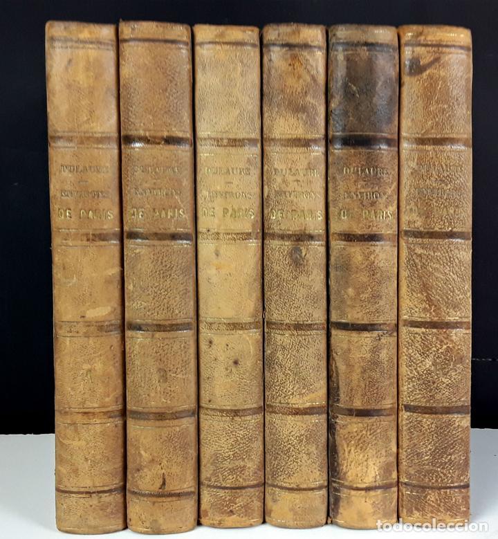 HISTOIRE DES ENVIRONS DE PARÍS. 6 TOMOS. J. A. DULAURE. LIBRAIRES FURNE ET CIE. 1838. (Libros antiguos (hasta 1936), raros y curiosos - Historia Moderna)