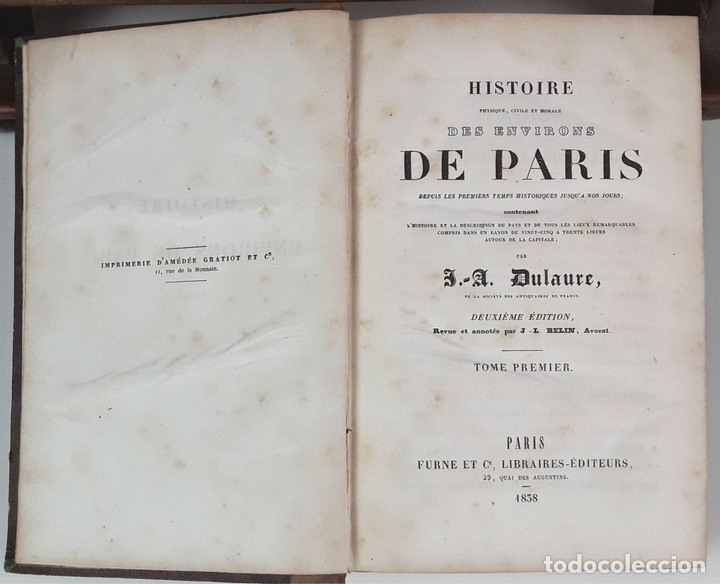 Libros antiguos: HISTOIRE DES ENVIRONS DE PARÍS. 6 TOMOS. J. A. DULAURE. LIBRAIRES FURNE ET CIE. 1838. - Foto 3 - 89982144