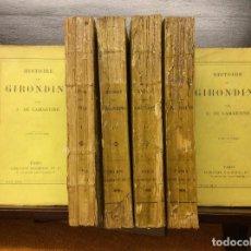 Libros antiguos: HISTOIRE DES GIRONDINS - A. DE LAMARTINE, 6 TOMOS. Lote 90444534