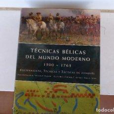 Libros antiguos: TÉCNICAS BÉLICAS DEL MUNDO MODERNO. Lote 94148910