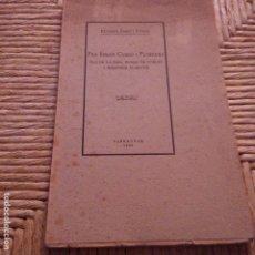 Libros antiguos: TARRAGONA - 1935 - FRA IGNASI CARBO I FLORENSA - LA RIBA - MONJO POBLET I MISSIONER CLARETIÀ. Lote 94395238