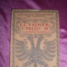 Libros antiguos: LAS LUCHAS FRATRICIDAS DE ESPAÑA EL PRIMER CARLOS III DE DAVILA. Lote 94970583