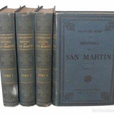 Libros antiguos: 1890 - BARTOLOMÉ MITRE: HISTORIA DE SAN MARTÍN Y DE LA EMANCIPACIÓN SUD-AMERICANA - ILUSTRADO- MAPAS. Lote 95661587