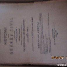 Libros antiguos: HISTORIA DE LA GUERRA CIVIL LIBERAL Y CARLISTA -TOMO III EN FASCICULOS. Lote 95872179