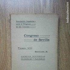 Libros antiguos: ENVÍO GRATIS. CONGRESO DE SEVILLA. HISTORIA, FILOSOFÍA Y FILOLOGÍA. AÑO 1918. Lote 96058991