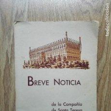 Libros antiguos: ENVÍO GRATIS. BREVE NOTICIA DE LA COMPAÑÍA DE SANTA TERESA DE JESÚS. Lote 96063991