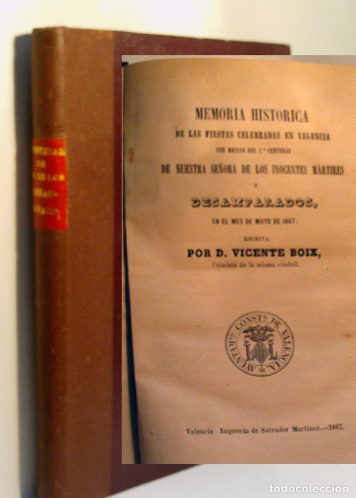 MEMORIA HISTORICA DE LAS FIESTAS CELEBRADAS EN VALENCIA...BOIX VICENTE. 1867 (Libros antiguos (hasta 1936), raros y curiosos - Historia Moderna)