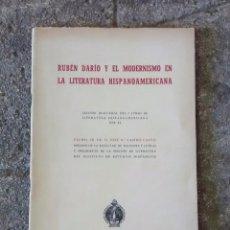 Libros antiguos: RUBÉN DARÍO Y EL MODERNISMO DE LA LITERATURA HISPANOAMERICANA 1949. Lote 96650039