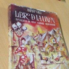 Libros antiguos: LIBRO DE LA UNIÓN MURCIA ASENSIO SAEZ 1957. Lote 96828843