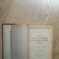 Libros antiguos: ENVÍO GRATIS. HISTORIA DE LA REVOLUCIÓN ESPAÑOLA. EZEQUIEL MOLDES. 1931.. Lote 97086607