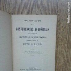 Libros antiguos: ENVÍO GRATIS. CONFERENCIAS ACADÉMICAS EN EL INSTITUTO CARDENAL CISNEROS CURSO 1879 A 1880.. Lote 97087111
