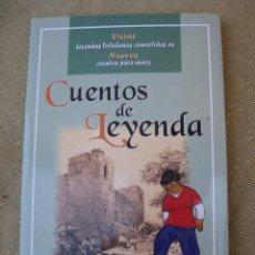 Libros antiguos: CUENTOS DE LEYENDA - TOLEDO.. Lote 97209131