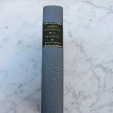 Libros antiguos: RESEÑA ESTADISTICA DE LA PROVINCIA DE TRRAGONA AÑO 1962. Lote 98402311