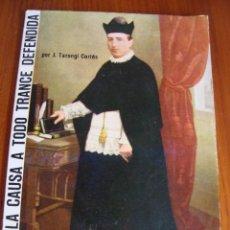 Libros antiguos: TARONGI. UNA MALA CAUSA A TODO TRANCE DEFENDIDA. GRÁFICAS MIRAMAR. PALMA DE MALLORCA, 1967.. Lote 98975107