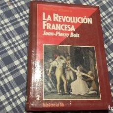 Livros antigos: LA REVOLUCIÓN FRANCESA PIERRE BOIS HISTORIA 16. Lote 99394355