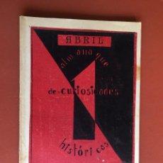 Libros antiguos: ALMANAQUE DE CURIOSIDADES HISTORICAS- MURCIA- RAMON BLANCO Y ROJO DE IBAÑEZ 1.930. Lote 99448867