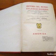 Libros antiguos: HISTORIA DEL MUNDO EN LA EDAD MODERNA AMERICA 1918 TOMO XXV. Lote 100037919