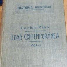 Libros antiguos: EDAD CONTEMPORÁNEA VOL 1 CARLOS RIBA GARCIA EDIT SUCESORES DE JUAN GILI AÑO 1929. Lote 100302463