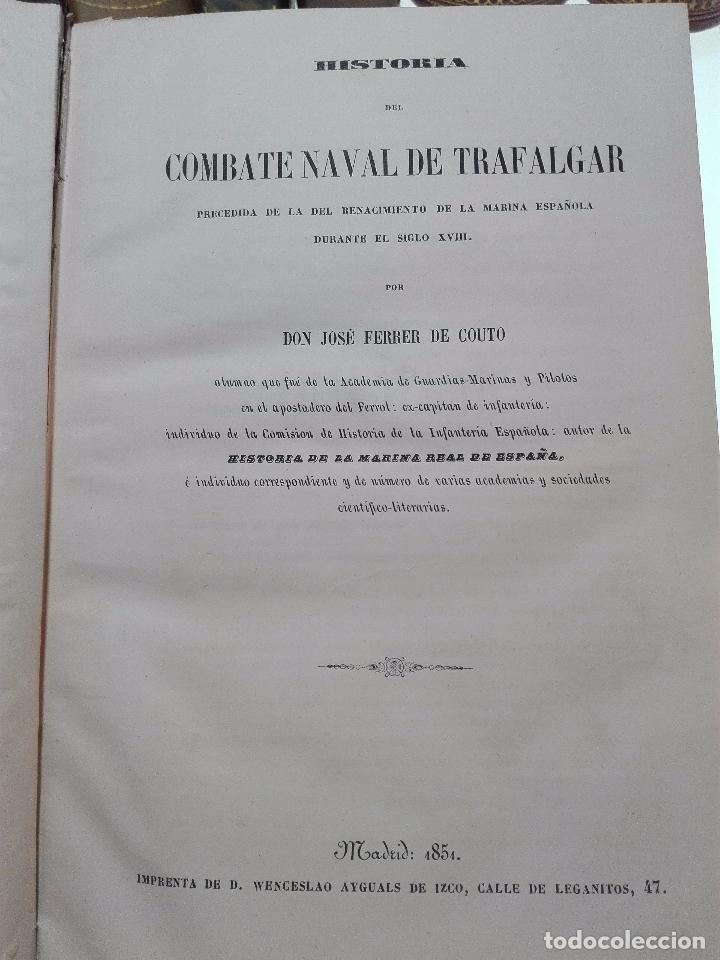 Libros antiguos: HISTORIA DEL COMBATE NAVAL DE TRAFALGAR - DON JOSÉ FERRER DE COUTO - MADRID - 1851 - - Foto 3 - 100473487