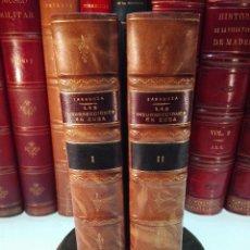 Libros antiguos: LAS INSURRECCIONES EN CUBA - P. JUSTO ZARAGOZA - DOS TOMOS - IMP. DE MANUEL G. HERNANDEZ - 1872 -. Lote 100485383