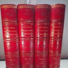 Libros antiguos: HISTORIA DE LA VILLA Y CORTE DE MADRID - D. JOSÉ AMADOR DE LOS RÍOS - 4 TOMOS - MADRID - 1861 . Lote 100674915