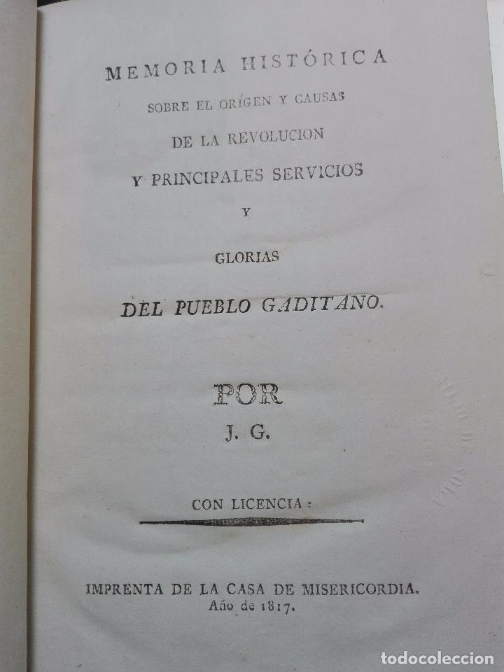 Libros antiguos: MEMORIA HISTÓRICA DEL PUEBLO GADITANO - J.G. - IMPRENTA DE LA CASA DE MISERICORDIA - 1817 - - Foto 3 - 101274831