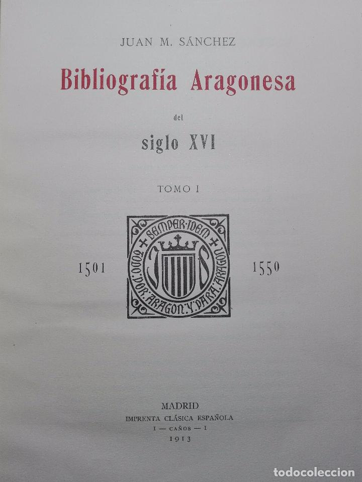 Libros antiguos: BIBLIOGRAFÍA ARAGONESA DEL SIGLO XVI ( 1501-1550 ) - JUAN M. SÁNCHEZ - 2 TOMOS - MADRID - 1913 - - Foto 4 - 101315547