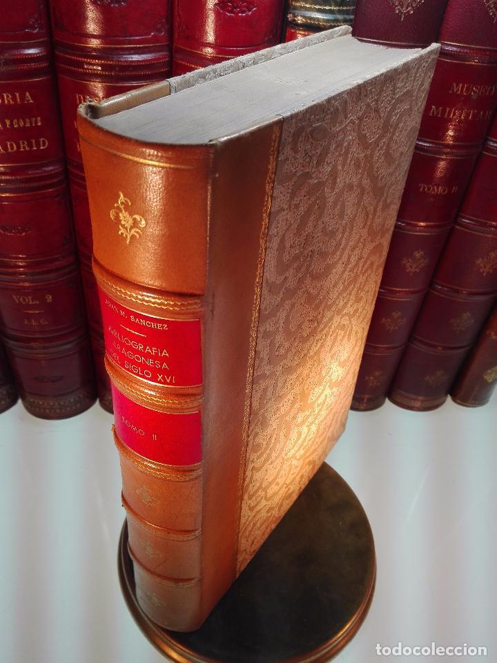 Libros antiguos: BIBLIOGRAFÍA ARAGONESA DEL SIGLO XVI ( 1501-1550 ) - JUAN M. SÁNCHEZ - 2 TOMOS - MADRID - 1913 - - Foto 10 - 101315547