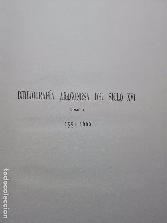 Libros antiguos: BIBLIOGRAFÍA ARAGONESA DEL SIGLO XVI ( 1501-1550 ) - JUAN M. SÁNCHEZ - 2 TOMOS - MADRID - 1913 - - Foto 11 - 101315547