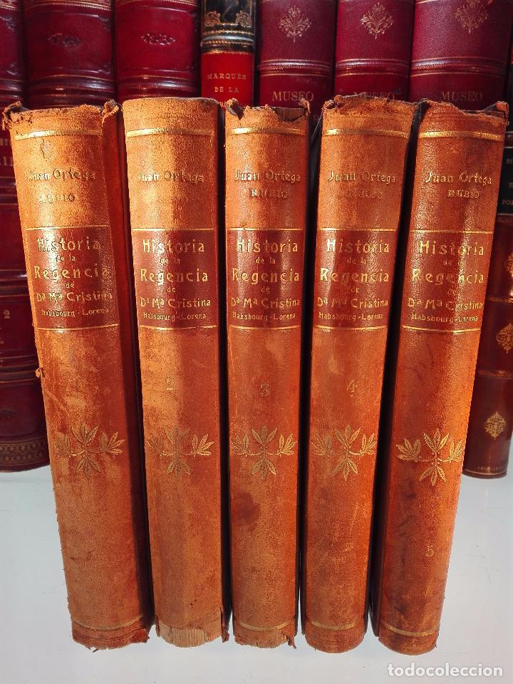 HISTORIA DE LA REGENCIA DE Dª Mª CRISTINA - D. JUNA ORTEGA RUBIO - 5 TOMOS - MADRID -1905 - (Libros antiguos (hasta 1936), raros y curiosos - Historia Moderna)