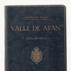Libros antiguos: NUMULITE 2294 VALLE DE ARAN JOSÉ BERTRANS SOLSONA SUIZA ESPAÑOLA VALL D'ARAN. Lote 101584767