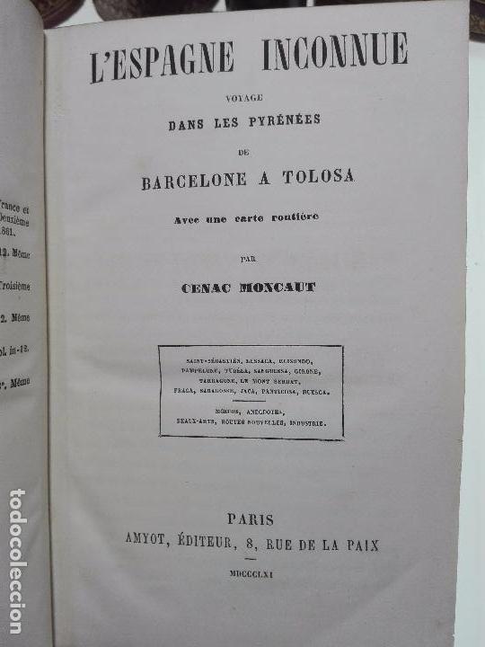Libros antiguos: L'ESPAGNE INCONNUE - VOYAGE DANS LES PYRÉNÉES DE BARCELONE A TOLOSA - CENAC MONCAUT - PARIS - 1856 - Foto 3 - 101735135