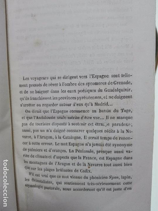 Libros antiguos: L'ESPAGNE INCONNUE - VOYAGE DANS LES PYRÉNÉES DE BARCELONE A TOLOSA - CENAC MONCAUT - PARIS - 1856 - Foto 4 - 101735135