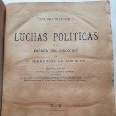 Libros antiguos: ESTUDIO HISTÓRICO DE LAS LUCHAS POLÍTICAS EN LA ESPAÑA DEL SIGLO XIX - TOMO II (1880). Lote 102468891